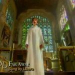 結婚式の映像演出で使われる定番の人気邦楽曲 / Libera  Far away 彼方の光