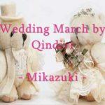 結婚式オープニングムービーの人気洋楽曲  Q;indivi  /   Wedding March